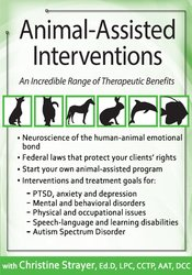Animal-Assisted Interventions: Incorporating Animals in Therapeutic Goals & Treatment