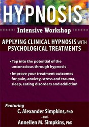 Hypnosis Intensive Certificate Workshop: Applying Clinical Hypnosis with Psychological Treatments