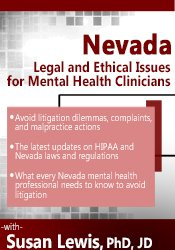 Nevada Legal and Ethical Issues for Mental Health Clinicians