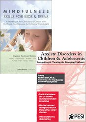Anxiety Disorders in Children & Adolescents: Recognizing & Treating the Emerging Epidemic