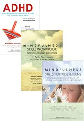ADHD, Mindfulness for Children and Adolescents and Mindfulness Skills 3 Book Bundle