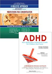 ADHD: Non Medication Treatments and Practical Mindfulness Skills Book and CD Bundle