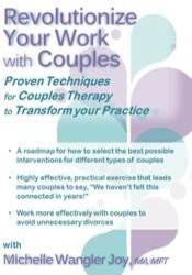 Revolutionize Your Work with Couples: Proven Techniques for Couples Therapy to Transform Your Practice