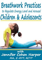 Breathwork Practices to Regulate Energy Level and Arousal in Children & Adolescents
