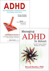 ADHD Book Bundle: Treating Children and Teens Workbook & Managing ADHD in School