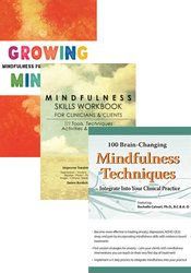 100 Brain-Changing Mindfulness Strategies + Mindfulness Skills Workbook + Growing Mindful Card Deck