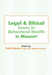 Legal and Ethical Issues in Behavioral Health in Missouri