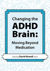Changing the ADHD Brain:
