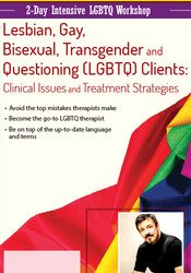 Intensive Workshop: Lesbian, Gay, Bisexual, Transgender and Questioning (LGBTQ) Clients-