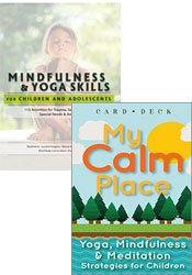Mindfulness & Yoga Skills for Children and Adolescents Book + My Calm Place Card Deck