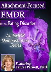Attachment-focused EMDR for an Eating Disorder