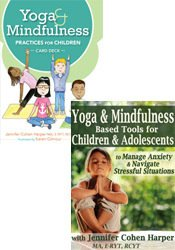 Yoga and Mindfulness Practices for Children Card Deck + Yoga & Mindfulness Based Tools for Children & Adolescents to Manage Anxiety & Stress