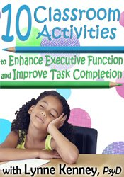 10 Classroom Activities to Enhance Executive Function and Improve Task Completion