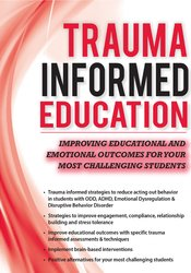 Trauma-Informed Education: