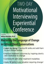 2-Day Motivational Interviewing Experiential Conference: