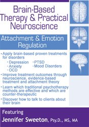 Brain-Based Therapy & Practical Neuroscience: