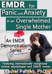 EMDR for Panic and Anxiety in an Overwhelmed Single Mother