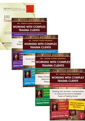 Working with Complex Trauma Clients: A 4-part In-Session Video Series and Workbook