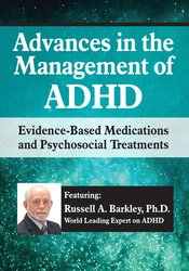 Image of Advances in the Management of ADHD: Evidence-Based Medications and Psy