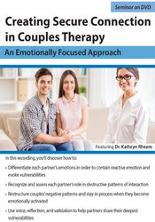 Creating Secure Connection in Couples Therapy: