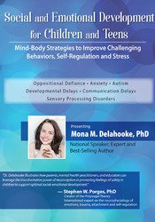 Social and Emotional Development for Children and Teens: