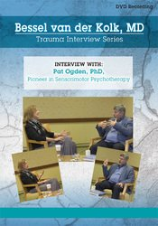 Bessel van der Kolk Trauma Interview Series: