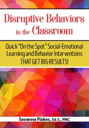Disruptive Behaviors in the Classroom
