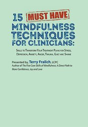 15 Must-Have Mindfulness Techniques for Clinicians: