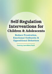 Self-Regulation Interventions for Children & Adolescents: