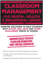 Classroom Management for Mental Health and Behavioral Issues:
