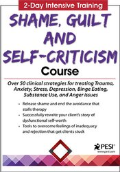 2-Day Intensive Training: Shame, Guilt and Self-Criticism Certificate Course