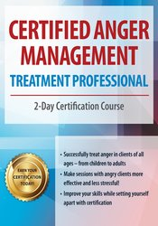 Certified Anger Management Treatment Professional: