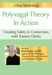 2-Day Workshop: Polyvagal Theory Informed Trauma Assessment and Interventions: