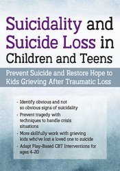 Suicidality and Suicide Loss in Children and Teens: