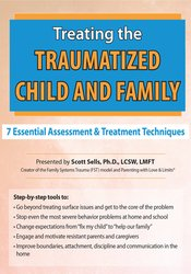 Treating the Traumatized Child and Family