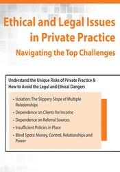 Ethical and Legal Issues in Private Practice