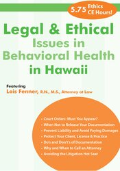 Legal and Ethical Issues in Behavioral Health in Hawaii