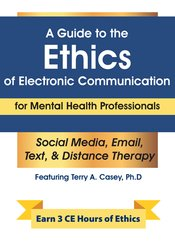 A Guide to the Ethics of Electronic Communication for Mental Health Professionals