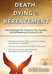 Death, Dying & Bereavement: