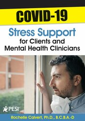 COVID-19 Stress Support for Clients and Mental Health Clinicians