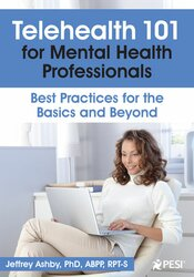 Telehealth 101 for Mental Health Professionals