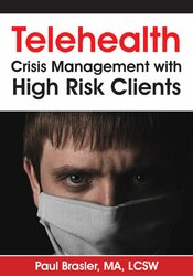 Telehealth: Crisis Management with High Risk Clients