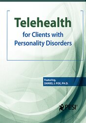 Telehealth for Clients with Personality Disorders