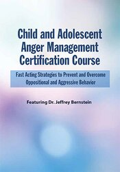 Child and Adolescent Anger Management Certification Course