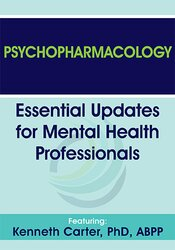 Psychopharmacology: Essential Updates for Mental Health Professionals