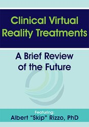 Clinical Virtual Reality Treatments