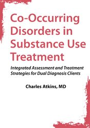 Co-Occurring Disorders in Substance Use Treatment