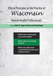 Ethical Principles in the Practice of Wisconsin Mental Health Professionals