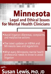 Minnesota Legal & Ethical Issues for Mental Health Clinicians