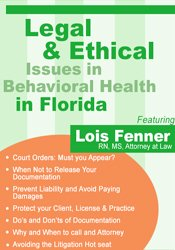 Legal & Ethical Issues in Behavioral Health in Florida